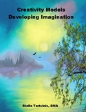 Creative Models: Developing Imagination