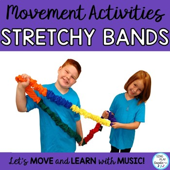Stretchy Band and Connect a Band Movement Activities Music, PE, Team Building