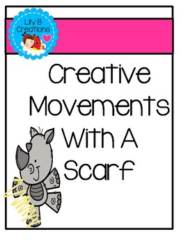 Creative Movements With A Scarf