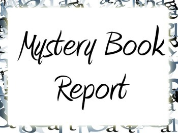 Creative Mystery Book Report
