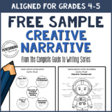 Creative Narrative Writing Sample Grades 4-5 (From the Com