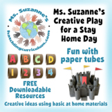 Creative Play for a Stay Home Day: Fun with Paper Tubes