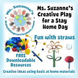 Creative Play for a Stay Home Day: Fun with Straws