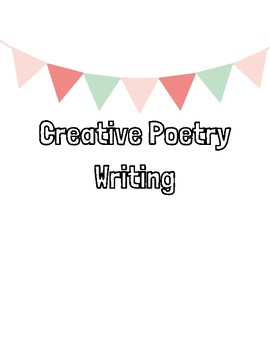 Creative Poetry Writing Print and GO pages!