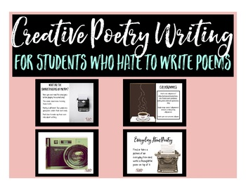Creative Poetry Writing for Students Who Hate to Write Poems