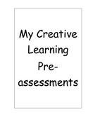 Creative Pre-assessments