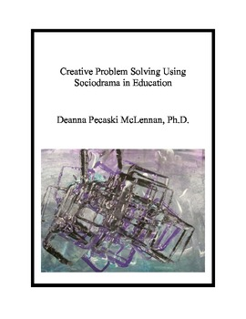 Creative Problem Solving Using Sociodrama in Education