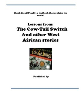 "Creative Project: ""The Cow-Tail Switch And other West African stories"""