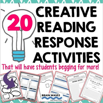 Reading Response Activities - 20 Creative Reading Response Sheets