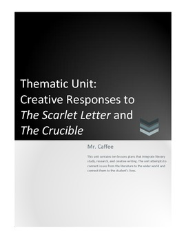 Creative Responses to The Scarlet Letter and The Crucible