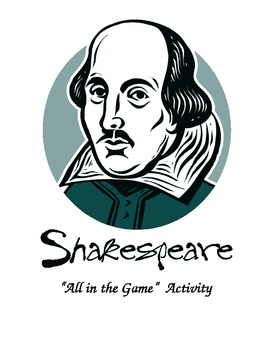 Creative Shakespeare:  All in the Game