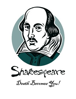 Creative Shakespeare:  Death Becomes You
