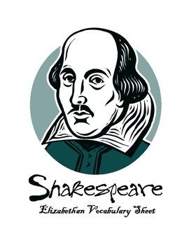 Creative Shakespeare:  Elizabethan Vocabulary Sheet