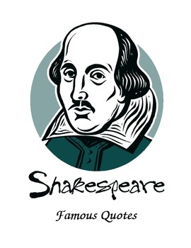 Creative Shakespeare:  Famous Shakespeare Quotes