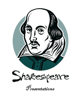 Creative Shakespeare:  Presentations