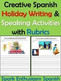 Creative Spanish Holiday Writing & Speaking Activities with Rubrics
