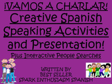 Creative Spanish Speaking Presentation and People Searches