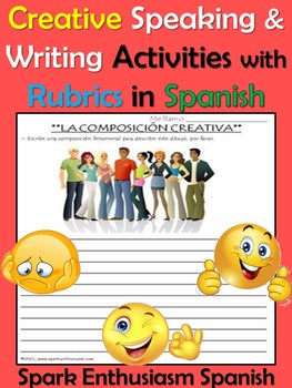 Creative Speaking and Writing Activities with Rubrics in Spanish