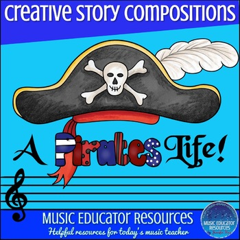 Creative Story Compositions- A Pirates Life!