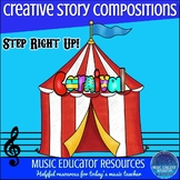 Creative Story Music Compositions- Carnival Circus (Reproducible)