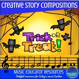 Creative Story Music Compositions- Trick or Treat!
