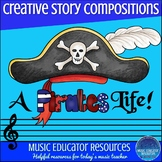 Creative Story Music Compositions- A Pirates Life! (Reproducible)