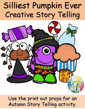 Creative Story Telling ~ Silliest Pumpkin Ever