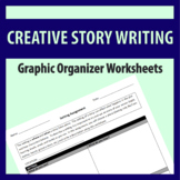 Creative Story Writing: Graphic Organizer Worksheets Set