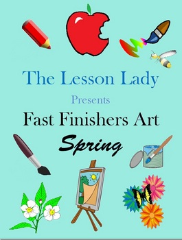 Creative Thinking Fast & Early Finishers Art Activities for Spring
