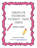 Creative Thinking Fluency Task Cards - Everday Items