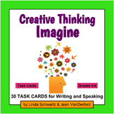 CREATIVE THINKING: IMAGINE TASK CARDS