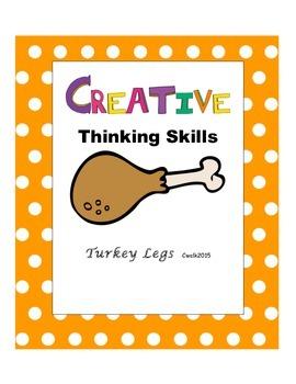 Creative Thinking Skills: Turkey Legs