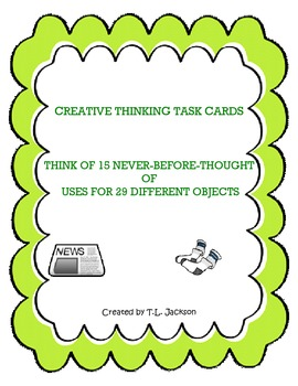Creative Thinking Task Cards - Never Before Uses for 29 Everyday Objects