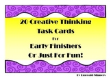 Creative Thinking Task Cards for Early Finishers or Just For Fun.
