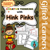 Creative Thinking with Hink Pinks ~ Great for Differentiation!