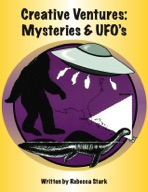 Creative Ventures: Mysteries and UFO's