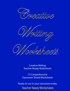 Creative Writing - Comprehensive Step by Step Writing Program