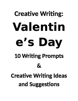 Creative Writing: 10 Valentine's Day Writing Prompts