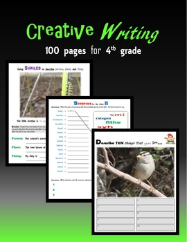 Creative Writing:  100 pages for 4th grade