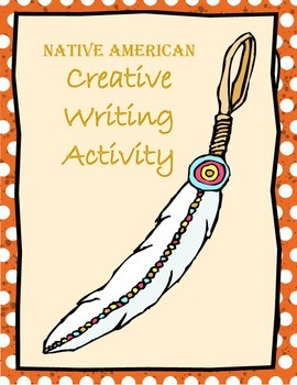 Writing Activity: Native American Themed (Common Core)