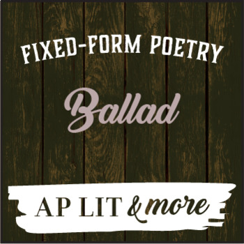 Creative Writing - Ballad, a Fixed-Form Poem