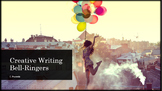 Creative Writing Bell-Ringers