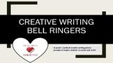 Creative Writing Bell Ringers- One Week