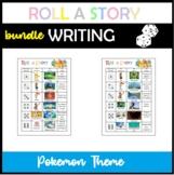 Creative Writing Center - Roll a Story (Pokémon Theme - 2 Activities)