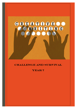 Creative Writing Challenge and Survival Year 7