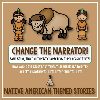 Creative Writing: Change the Narrator! Plains Native American Themed