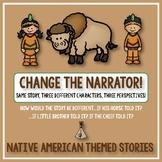 Creative Writing: Change the Narrator! Plains Native Ameri