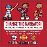 Creative Writing: Change the Narrator! Sports and Athlete Themed