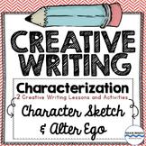 Creative Writing - Characterization - 2 Lessons - Characte