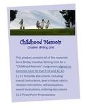 Creative Writing Childhood Memoir: 16-Day Unit,15 Docs,2 PowerPoints,Common Core